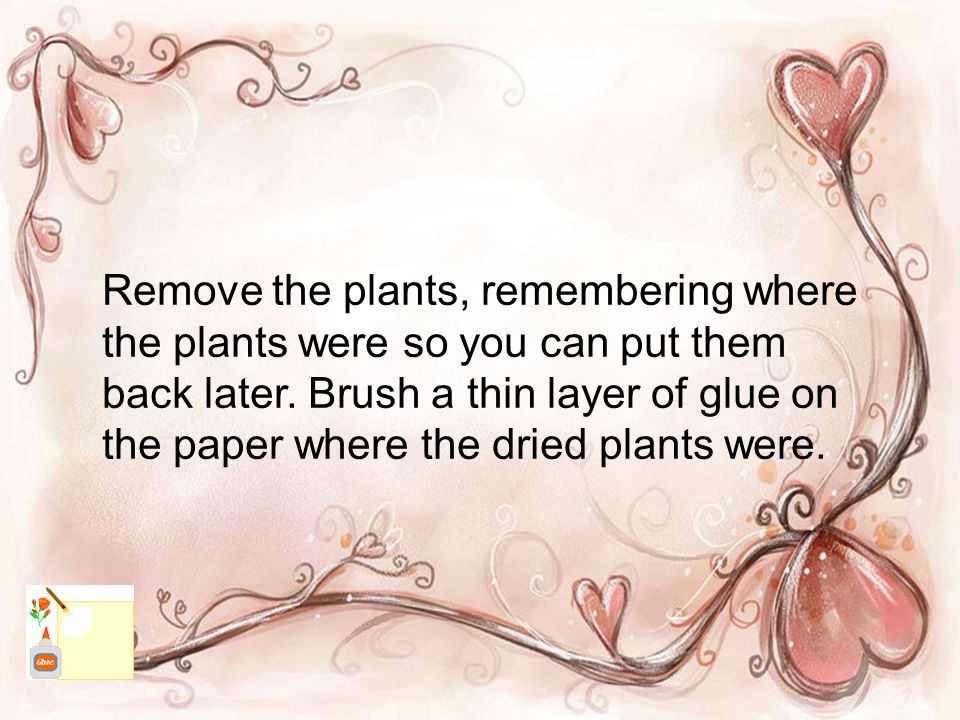 Remove the plants, remembering where the plants were so you can put them back later.