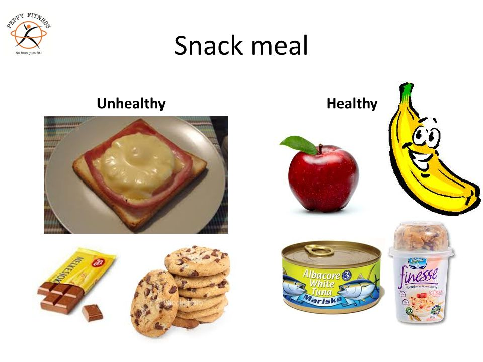 Snack meal UnhealthyHealthy