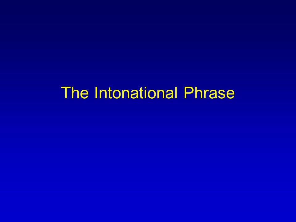 The Intonational Phrase