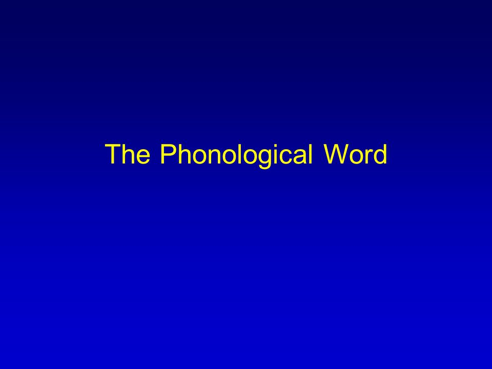 The Phonological Word