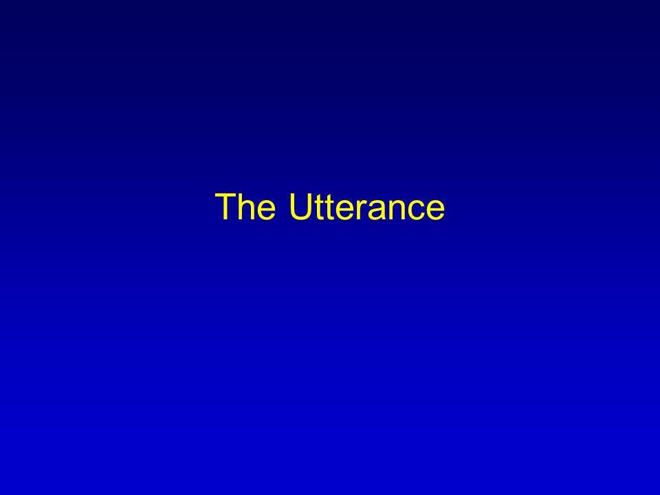 The Utterance