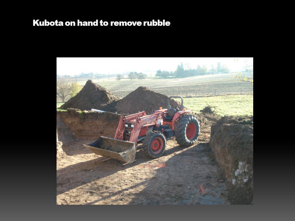 Kubota on hand to remove rubble