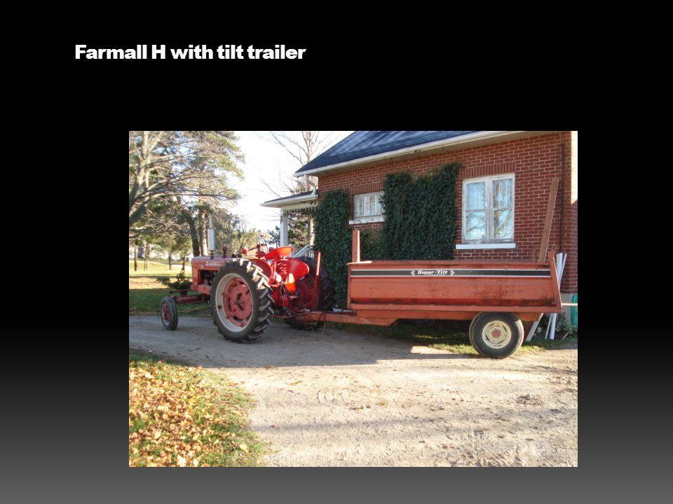 Farmall H with tilt trailer