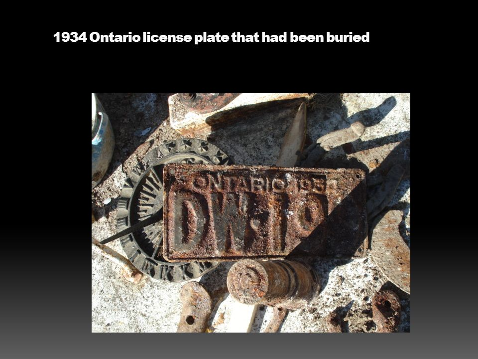 1934 Ontario license plate that had been buried