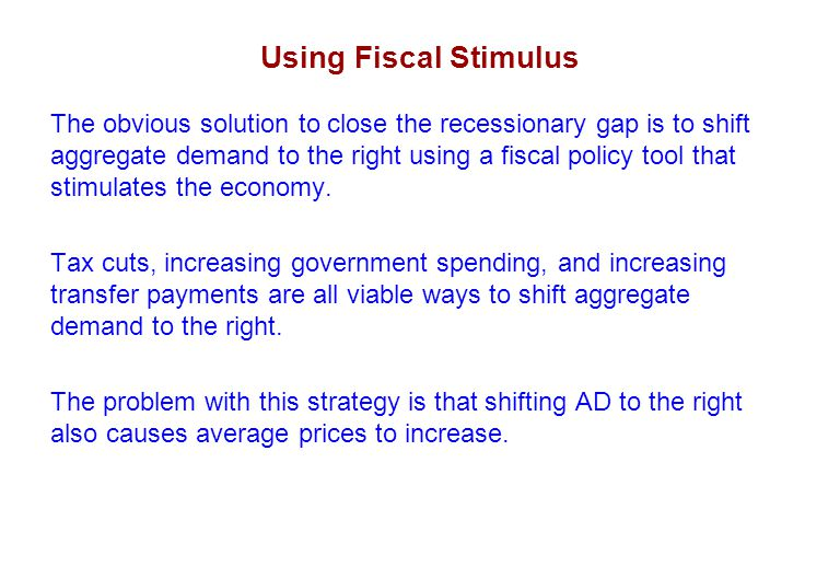 Concept 4: Fiscal Restraint/Inflationary GDP Gap Similar to increased spending, decreased government spending has a multiplier effect for each dollar cut.