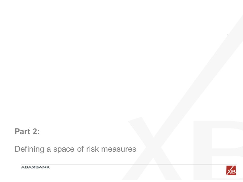 Part 2: Defining a space of risk measures