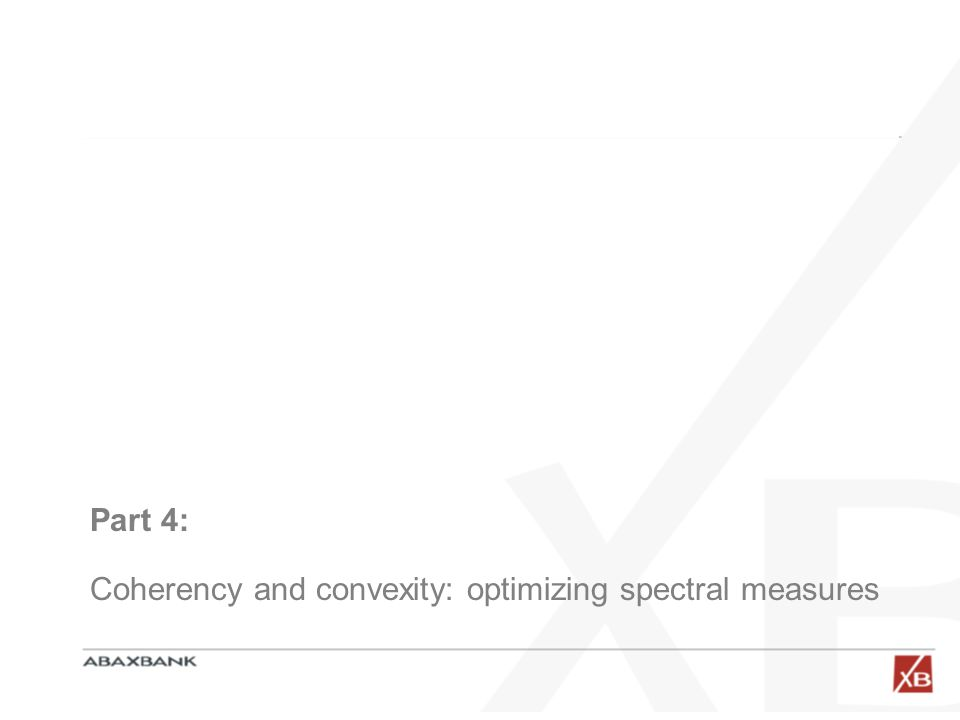 Part 4: Coherency and convexity: optimizing spectral measures