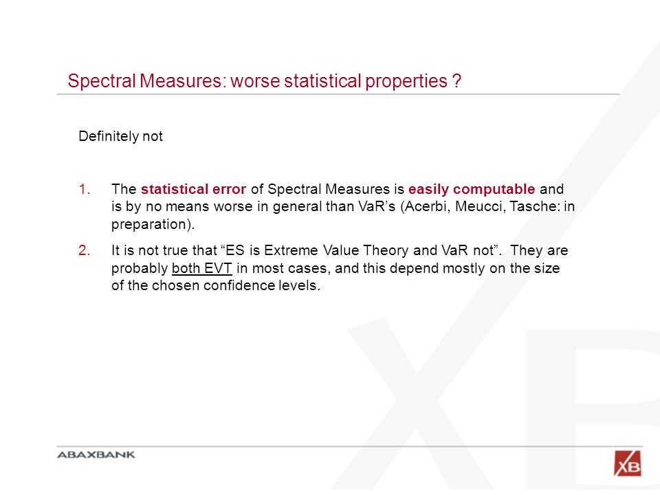 Spectral Measures: worse statistical properties .