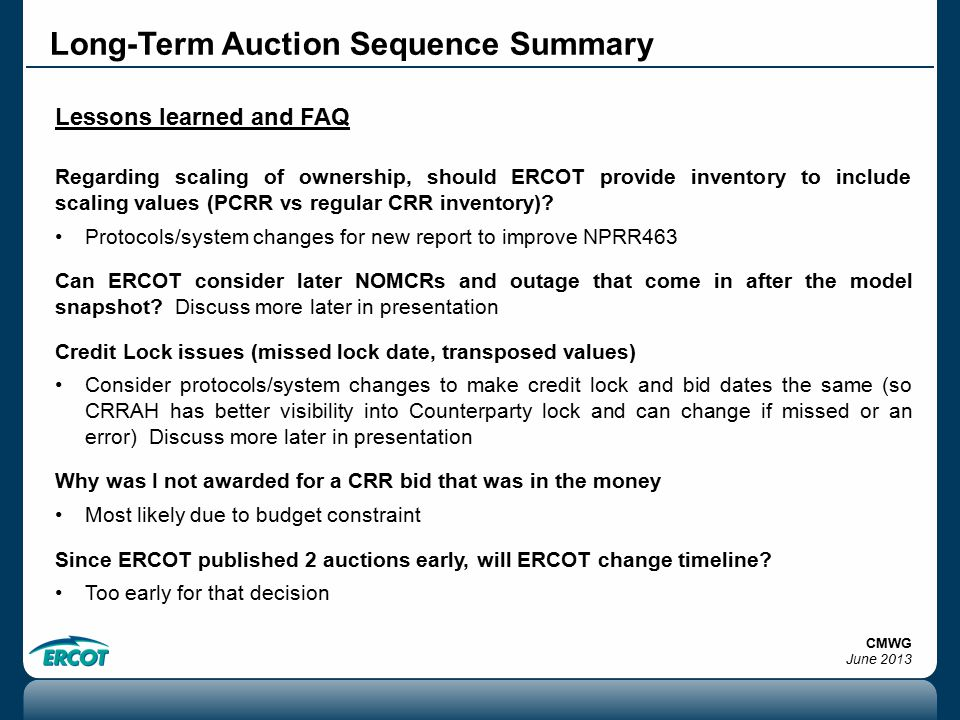 Long-Term Auction Sequence Summary Lessons learned and FAQ Regarding scaling of ownership, should ERCOT provide inventory to include scaling values (PCRR vs regular CRR inventory).