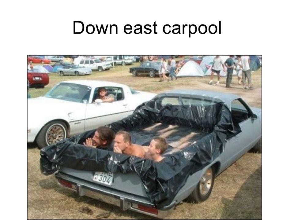 Down east carpool