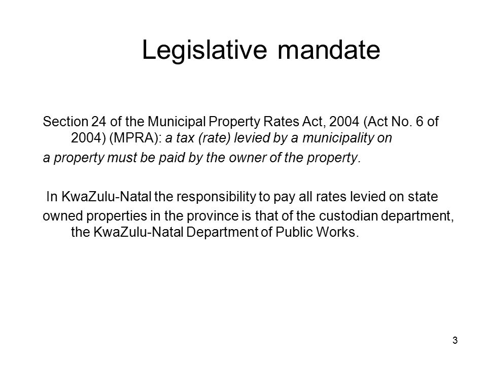 3 Section 24 of the Municipal Property Rates Act, 2004 (Act No.