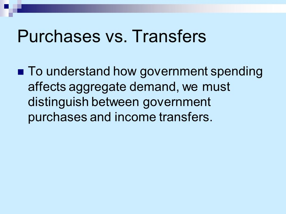 Government Expenditure Government spending on defense, highways, and health care is part of aggregate demand.