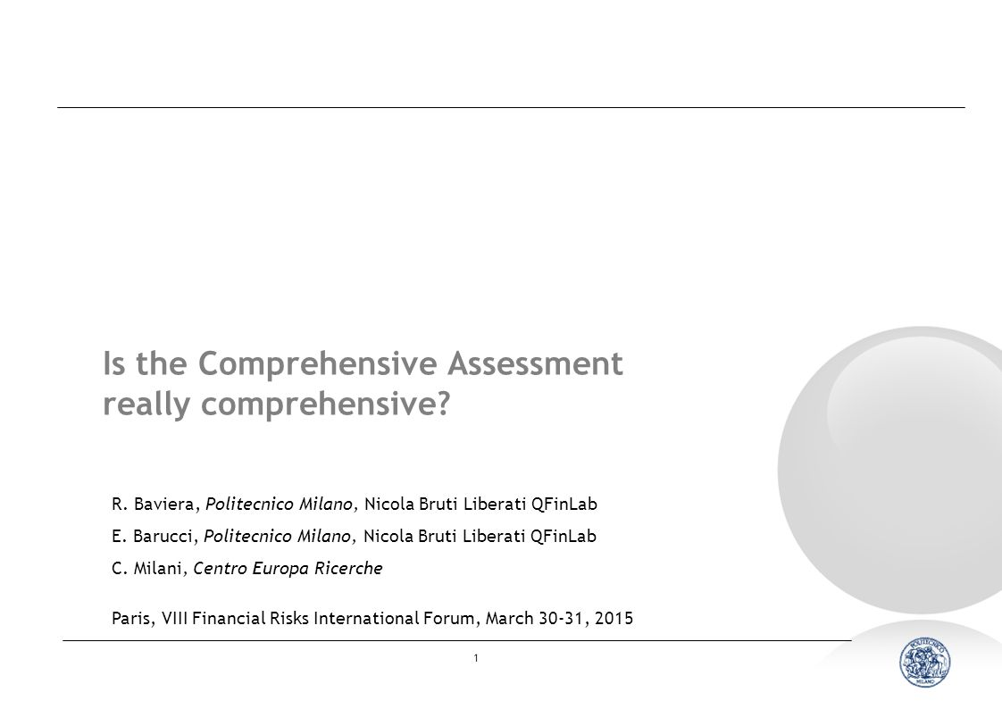 1 Is the Comprehensive Assessment really comprehensive.