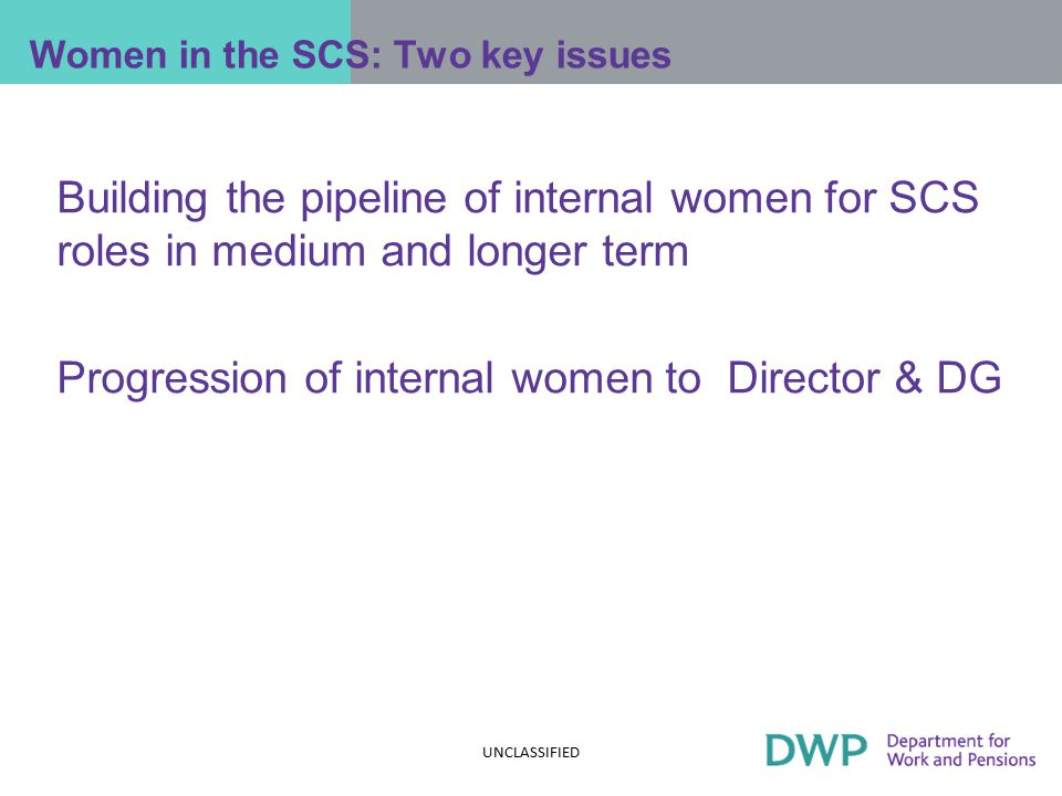 So, the overall story in 2012 Women are progressing in the SCS, via  doing well in internal promotions from Grade 6/7  being less likely to leave than men  and, in some year, doing well in promotions to Director and DG  they are also making inroads in senior Ministerial facing jobs  and there are significantly more women Permanent Secretaries than 5 years ago.