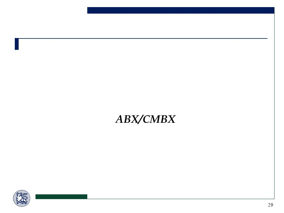29 ABX/CMBX
