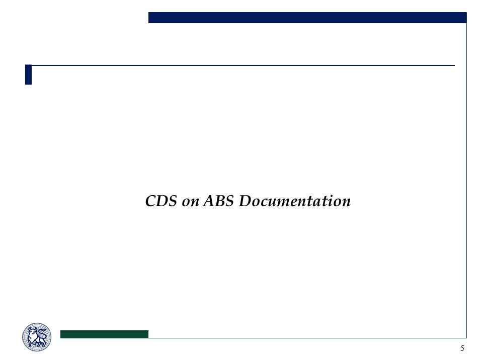5 CDS on ABS Documentation