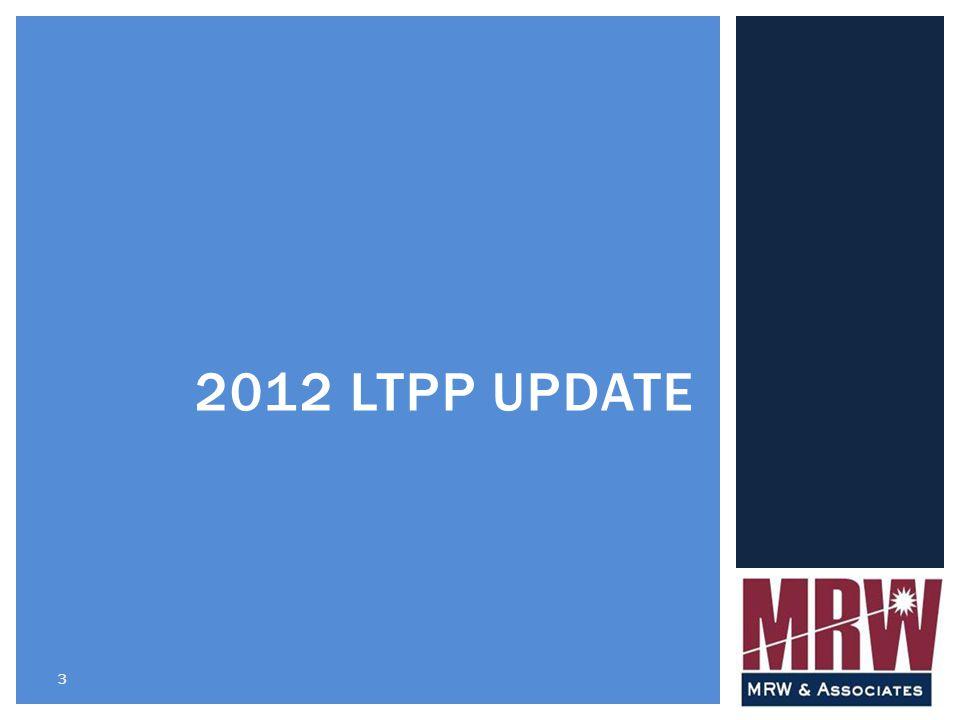 3 2012 LTPP UPDATE
