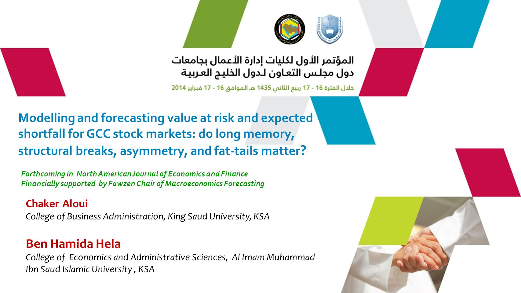 Modelling and forecasting value at risk and expected shortfall for GCC stock markets: do long memory, structural breaks, asymmetry, and fat-tails matter.