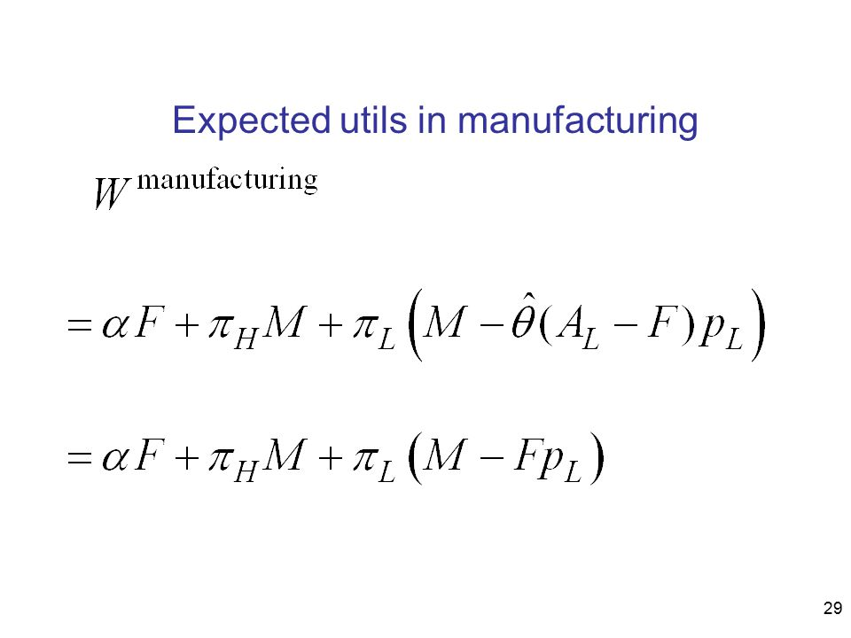 29 Expected utils in manufacturing