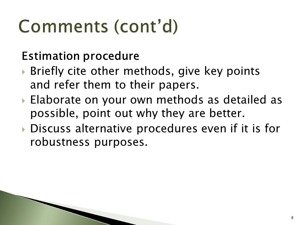 Estimation procedure  Briefly cite other methods, give key points and refer them to their papers.