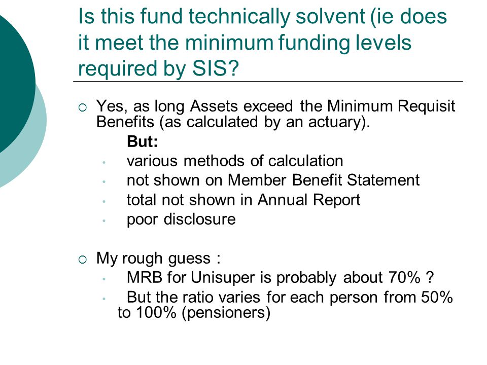 Is this fund technically solvent (ie does it meet the minimum funding levels required by SIS.