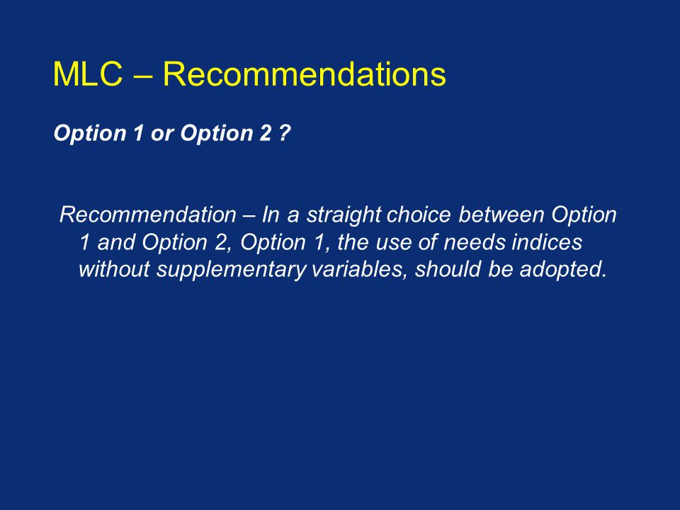 Option 1 or Option 2 .