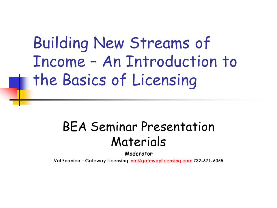 First Time Licensee – Licensing defined Some license examples Licensing language Licensee/Licensor relationship What types of licenses are right for your company How to prepare your company for entry Tips on how to secure your first license