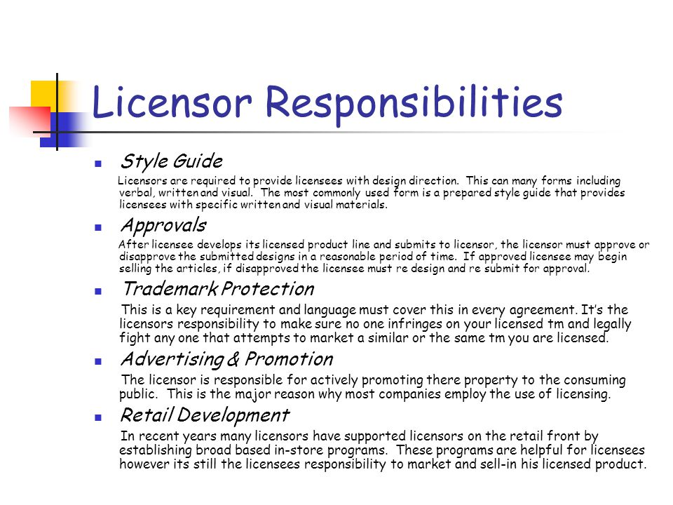 Licensor Responsibilities Style Guide Licensors are required to provide licensees with design direction.
