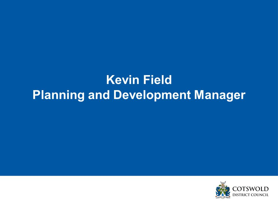 Kevin Field Planning and Development Manager