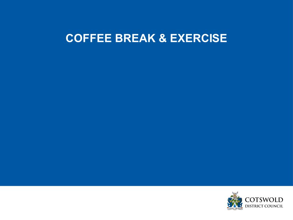 COFFEE BREAK & EXERCISE