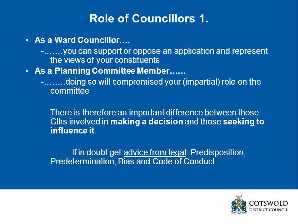 Role of Councillors 1. As a Ward Councillor….