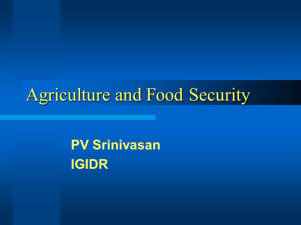 Outline What are India's achievements in food security.
