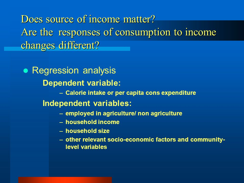 Does source of income matter. Are the responses of consumption to income changes different.
