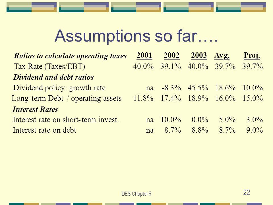 DES Chapter 6 22 Assumptions so far….