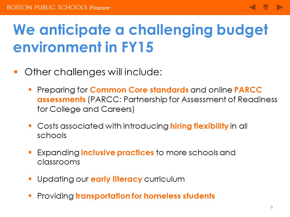 BOSTON PUBLIC SCHOOLS Finance We also project a decline of approximately $31.1 million in external funds 10
