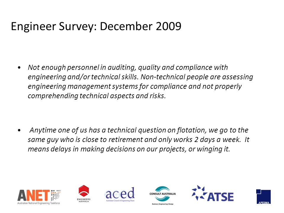 Not enough personnel in auditing, quality and compliance with engineering and/or technical skills.