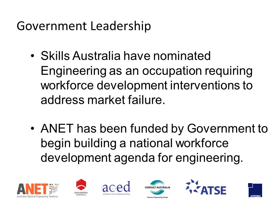 Government Leadership Skills Australia have nominated Engineering as an occupation requiring workforce development interventions to address market failure.