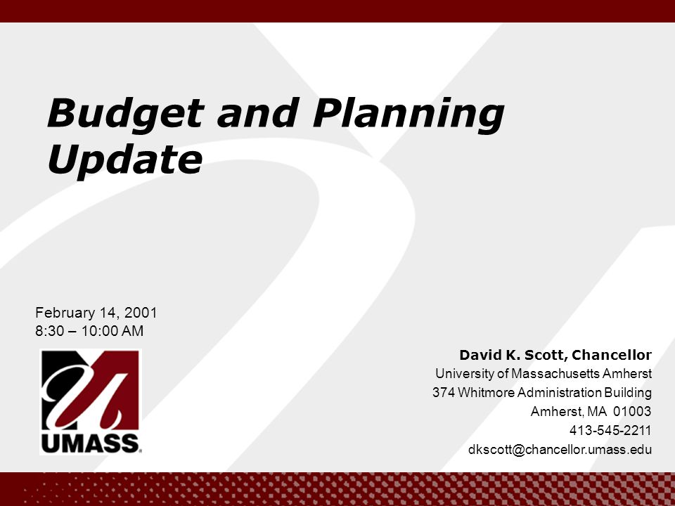 2 Agenda 8:30 AMWelcome 8:35 – 8:50Background 8:50 – 9:30Financial Projections FY02 and FY 03 9:30 –10:00Questions Agenda Meeting to discuss next steps: March 13, 2001, 8:30 –10:00 AM Campus Center Auditorium