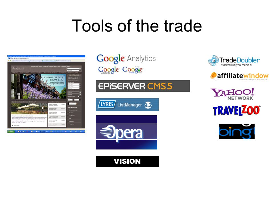 Tools of the trade VISION