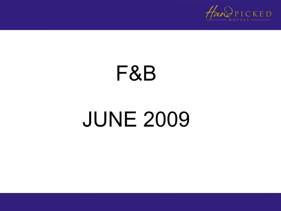 F&B JUNE 2009