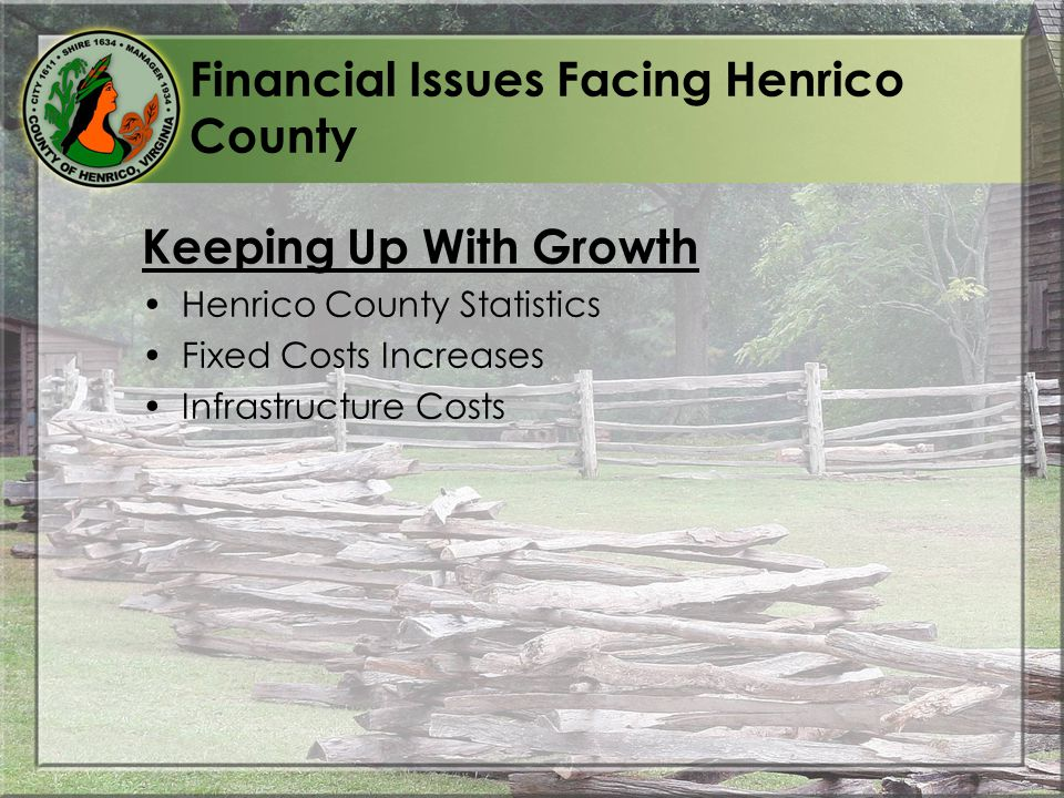 Financial Issues Facing Henrico County Keeping Up With Growth Henrico County Statistics Fixed Costs Increases Infrastructure Costs