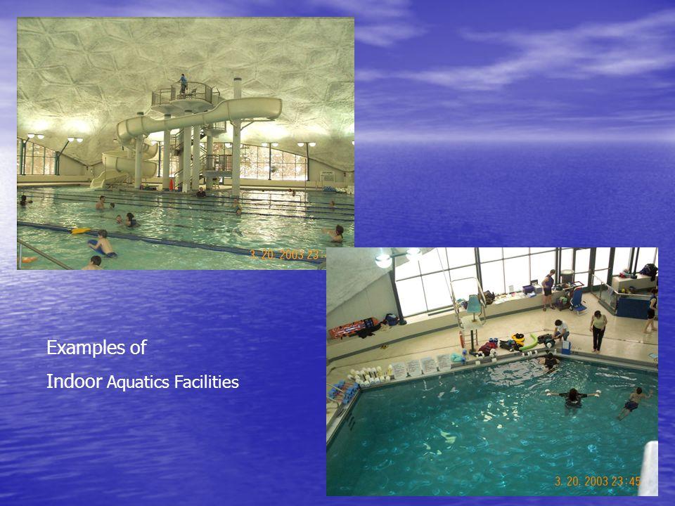 Examples of Indoor Aquatics Facilities
