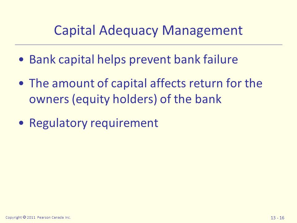 Copyright  2011 Pearson Canada Inc. 13 - 17 Capital Adequacy Management: Returns to Equity Holders