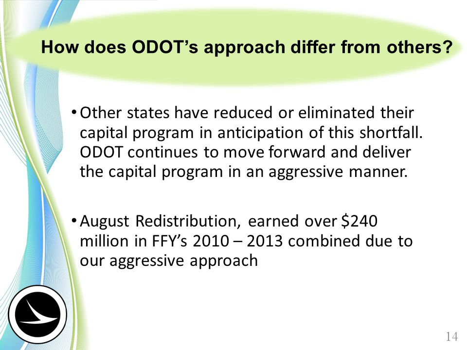 How does ODOT's approach differ from others.