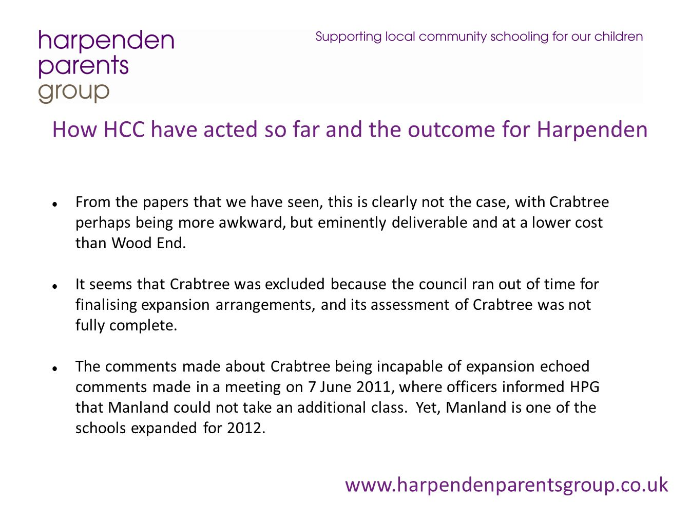 How HCC have acted so far and the outcome for Harpenden From the papers that we have seen, this is clearly not the case, with Crabtree perhaps being m