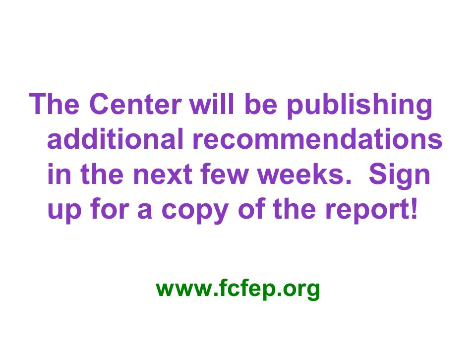 The Center will be publishing additional recommendations in the next few weeks.