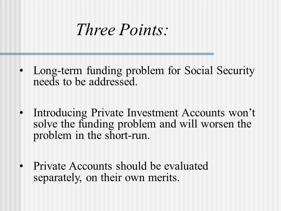 Yet, private accounts would represent a very different type of program… Participants would take on greater risk.