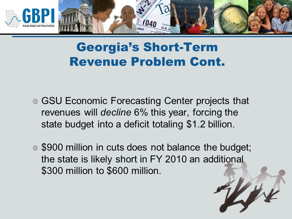 Short Term – Avoid Further Erosion of Tax Base Further tax cuts at this time will only increase the out year deficits.