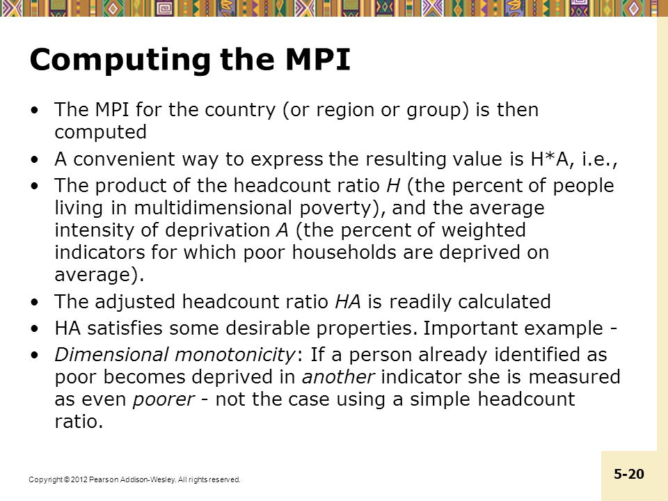 Copyright © 2012 Pearson Addison-Wesley. All rights reserved. 5-20 Computing the MPI The MPI for the country (or region or group) is then computed A c