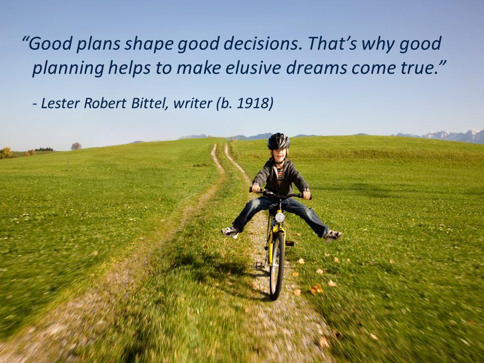 Good plans shape good decisions.